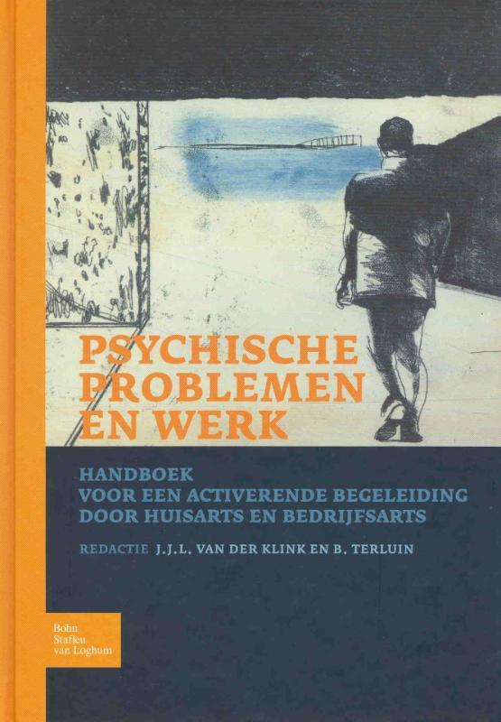 Psychische problemen en werk J. J. L. van der Klink, Hardcover