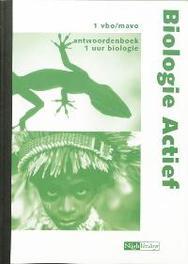 Biologie actief 1 Vbo/mavo Antwoordenboek voor 1 uur biologie per week, Hendriks, B., Paperback