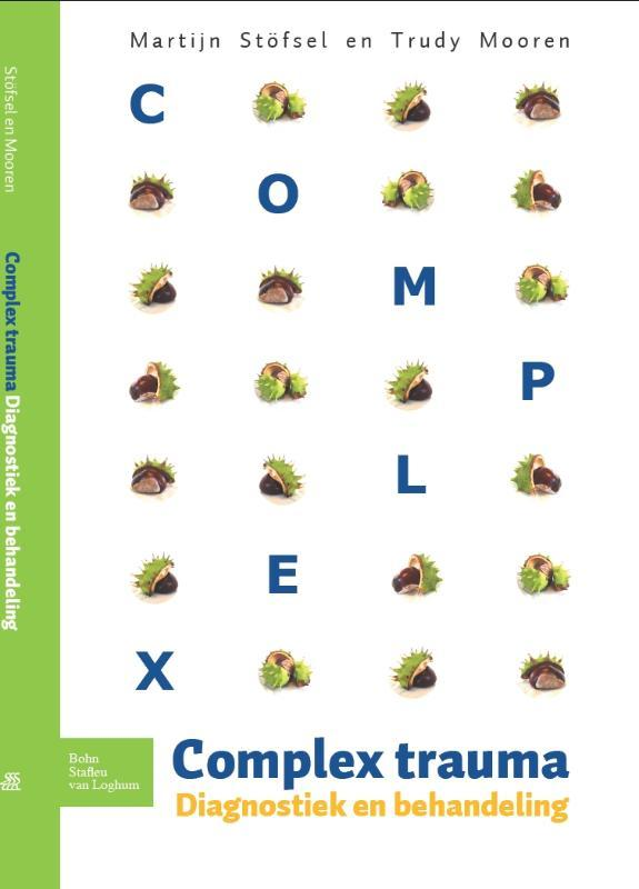 Complex trauma diagnostiek en behandeling, Stofsel, Martijn, Paperback