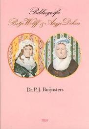 Bibliografie geschr. over b.wolff enz Buijnsters, P. J., Hardcover