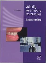 Volledig keramische restauraties: Studenteneditie Laverman, J.V., Paperback