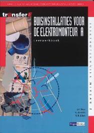 Buisinstallaties voor de elektromonteur: A: Leerwerkboek TransferE, J.A. Bien, Paperback