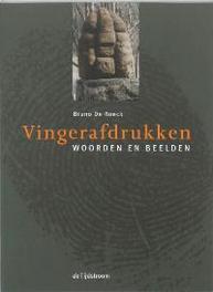 Vingerafdrukken woordenen beelden, Roeck, B. De, Paperback