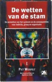 De wetten van stam de oerwetten van het systeem en de consequenties voor individu, groep en organisatie, P. Weisfelt, Hardcover
