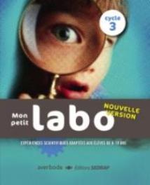 Mon petit labo - cycle 3 Expériences scientifiques et techniques (8-10 ans), Losbladig