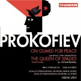 ON GUARD FOR PEACE/THE.. .. QUEEN OF SPA//JARVI, N./TCHISTJAKOVA/DOCHERTY Audio CD, S. PROKOFIEV, CD