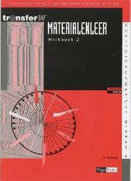 Materialenleer: 2: Werkboek deelkwalificatie extra-functioneel niveau, Karbaat, A., Paperback