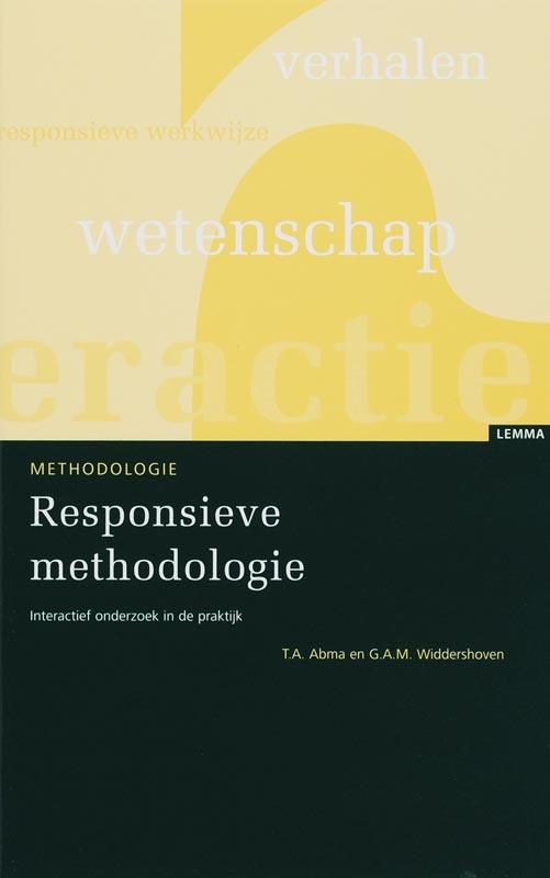 Responsieve methodologie interactief onderzoek in de praktijk, T.A. Abma, Paperback
