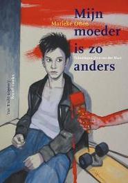 Mijn moeder is zo anders ervaringen van een kind met een moeder met psychische problemen, Otten, Marieke, Paperback