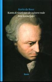 Kant's Kritiek van de zuivere rede een leeswijzer, De Boer, Karin, Paperback