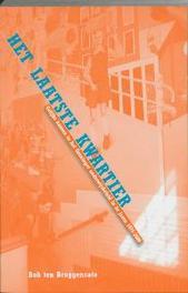 Het laatste kwartier gelijke kansen in het Groninger onderwijsbeleid in de jaren 1975-2000, B. ten Bruggencate, Paperback