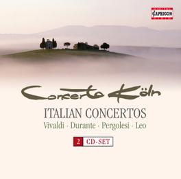ITALIAN CONCERTOS WORKS BY VIVALDI/DURANTE/PERGOLESI/LEO CONCRTO KOLN, CD