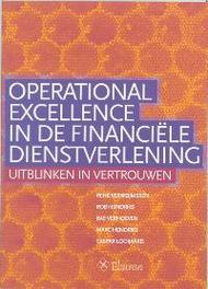 Operational excellence in de financiele dienstverlening uitblinken in vertrouwen, Verweijmeren, R., Paperback