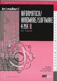 Informatrica / Hardware / Software: 4MK- DK3402: Werkboek deelkwalificatie basisvaardigheden informatietechniek, A.F. Backer, Paperback