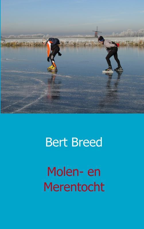 Molen- en merentocht Bert Breed, Paperback