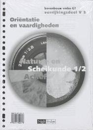 Natuur- en Scheikunde Actief 1/2 vmbo GT V3 Orientatie en vaardigheden Werkboek Paperback