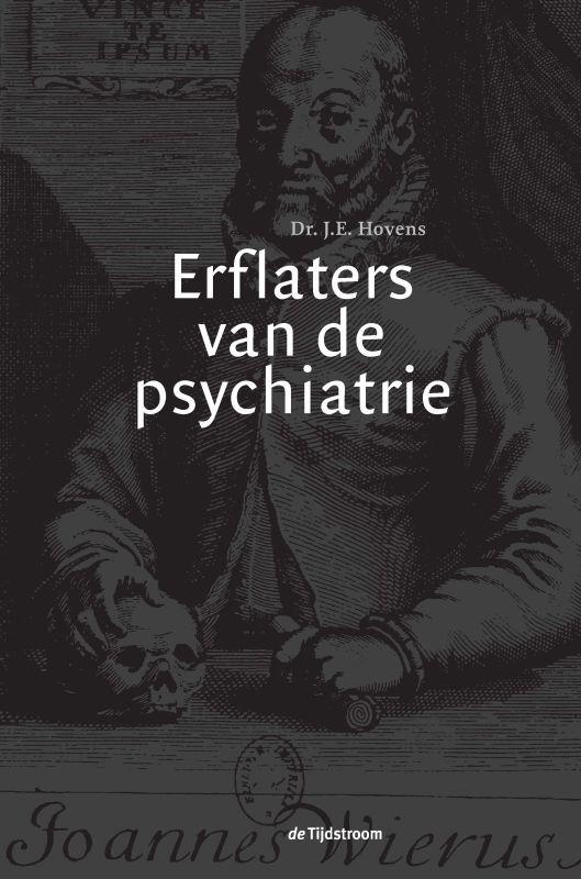 Erflaters van de psychiatrie Hovens, J.E., Hardcover
