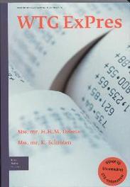 WTG ExPres gezondheidswetgeving in de praktijk, H. H. M. Debets, Paperback