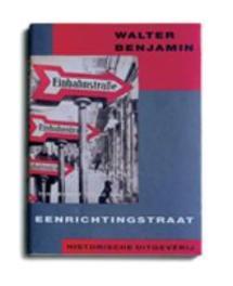 Eenrichtingstraat Benjamin, W., Paperback