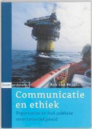 Communicatie en ethiek organisaties en hun publieke verantwoordelijkheid, Paperback