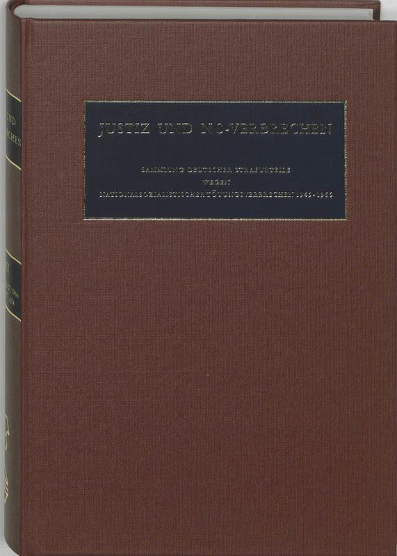 Justiz und NS-Verbrechen: 23 01.01.1966 - 01.07.1966 Sammlung deutscher Strafurteile wegen nationalsozialistischer Totungsverbrechen 1945-1999, C.F. Ruter, Hardcover