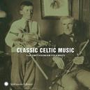 CLASSIC CELTIC MUSIC...