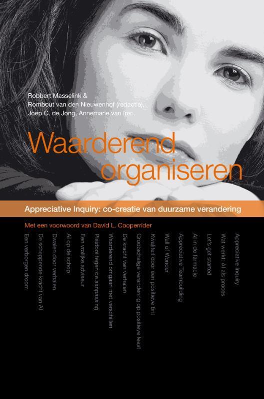 Waarderend organiseren appreciative Inquiry, K. Ahaus, Hardcover