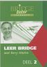 Leer bridge met Berry Westra: 2
