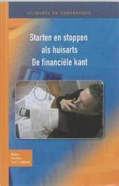 Huisarts en ondernemen: Starten en stoppen als huisarts De financiele kant, Ammerins Moss-De Boer, Paperback