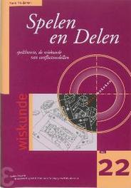 Spelen en delen speltheorie, de wiskunde van conflictmodellen, F. Thuijsman, Paperback