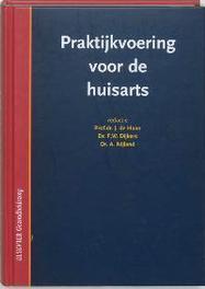 Praktijkvoering voor de huisarts management van de huisartspraktijk, Hardcover
