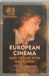 European Cinema face to face with Hollywood, Thomas Elsaesser, Paperback