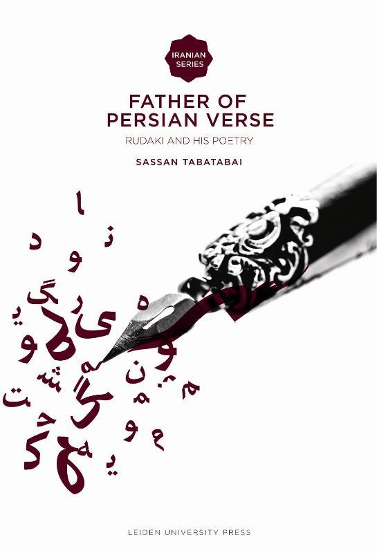 Father of Persian Verse rudaki and his Poetry, Tabatabai, Sassan, Paperback