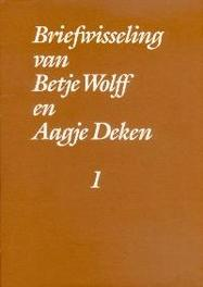 Briefwisseling betje wolff aagje deken cp BUIJNSTERS, P.J., Hardcover
