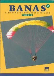 Banas: 2 Vmbo B: Tekstboek basisvorming Natuurkunde Scheikunde, Crommentuijn, J.L.M., Hardcover