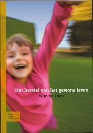 Het herstel van het gewone leven Orthovisies, Horst, Wim ter, Paperback