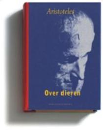 Over dieren Aristoteles in Nederlandse vertaling, Aristoteles, Hardcover