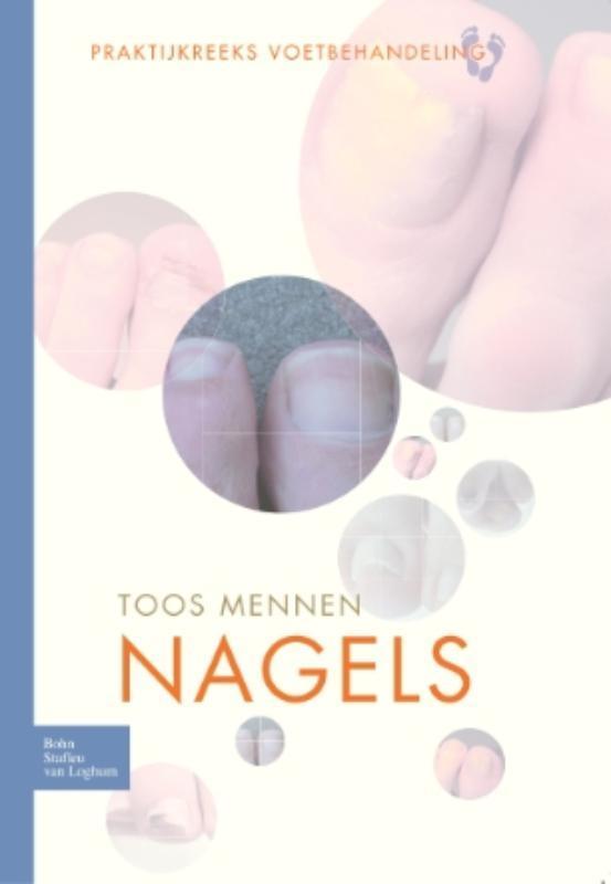 Nagels praktijkreeks voetbehandeling, Mennen, Toos, Paperback