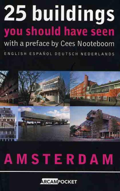 25 Buildings you should have seen english espanol deutsch nederlands with a preface by Cees nooteboom, Paperback