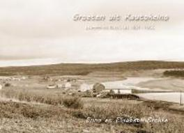 Groeten uit Kautokeino brieven en foto's uit 1951-1955, Enno Brokke, Paperback