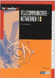 Telecommunicatienetwerken: 1 TMA: Kernboek TransferE, J.M.M. Stieger, Paperback