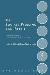 De sociale werking van recht een kennismaking met de Rechtssociologie en Rechtsantropologie, Paperback
