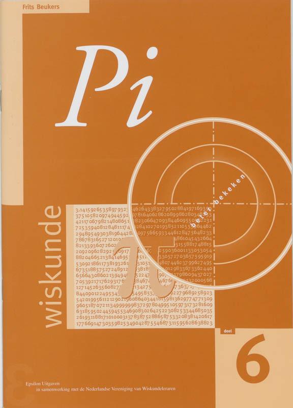 Pi de geschiedenis en de wiskunde van het getal pi, Frits Beukers, Paperback