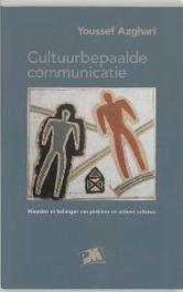 Cultuurbepaalde communicatie waarden en belangen van passieve en actieve culturen, Azghari, Youssef, Paperback