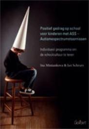 Positief gedrag op school voor kinderen met ASS - autismespectrumstoornissen individueel programma om de schoolcultuur te leren, Miniankova, Ina, onb.uitv.