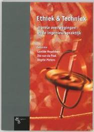 Ethiek & techniek morele overwegingen in de ingenieurspraktijk, Paperback