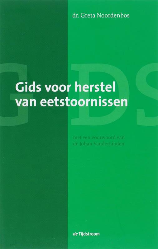 Gids voor herstel van eetstoornissen Noordenbos, Greta, Paperback