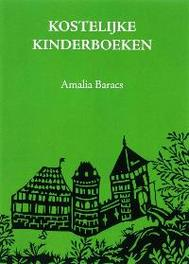 Kostelijke kinderboeken Baracs, A., Paperback