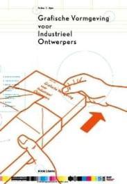 Grafische vormgeving voor industrieel ontwerpers Arthur O. Eger, Paperback