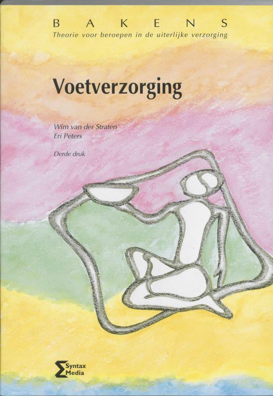 Voetverzorging theorie voor beroepen in de uiterlijke verzorging, W. van der Straten, Paperback